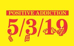 Positive Addiction 2019